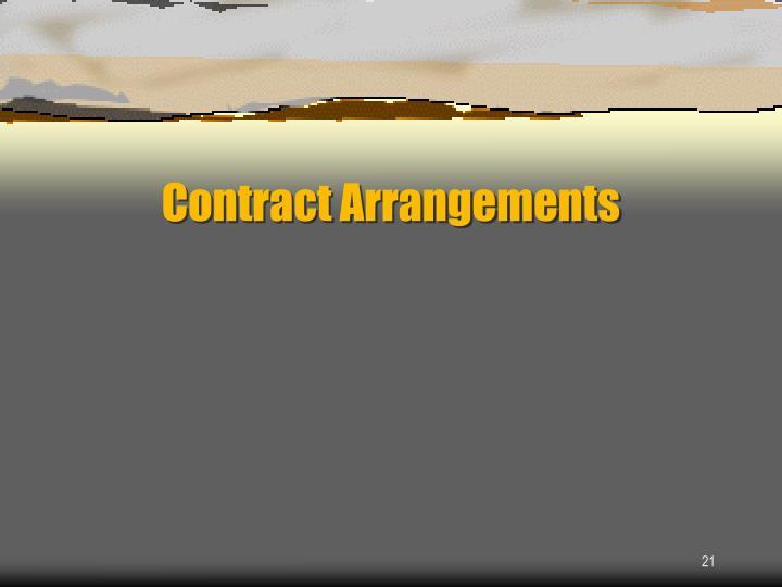 Contract Arrangements