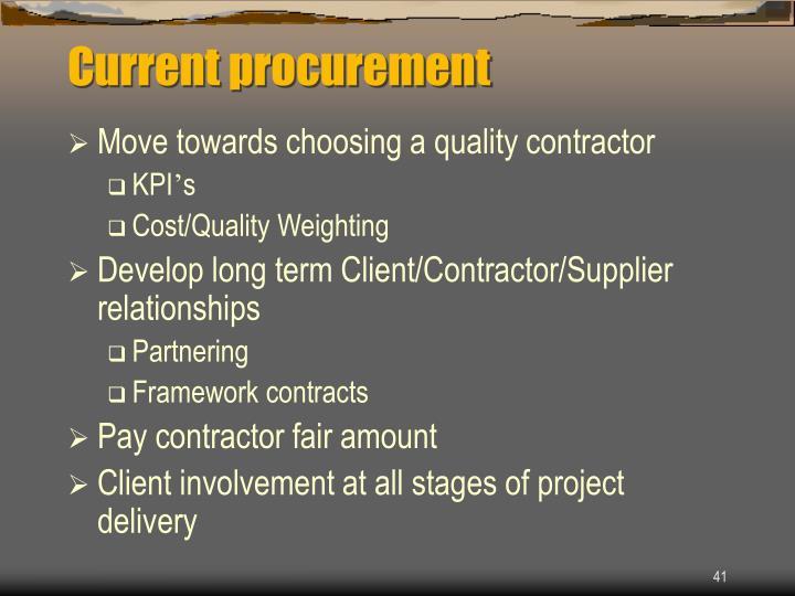 Current procurement