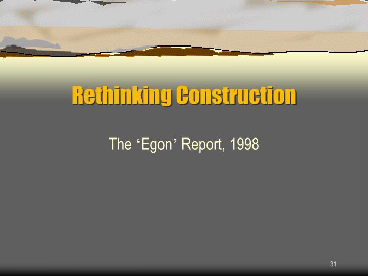 Rethinking Construction