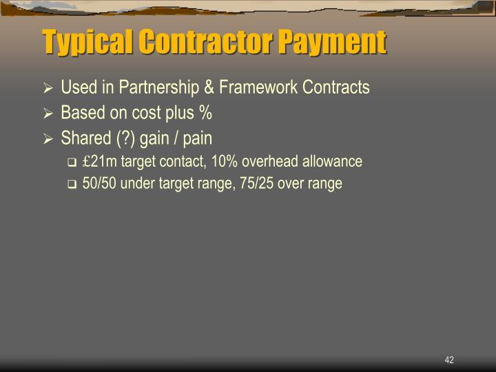 Typical Contractor Payment