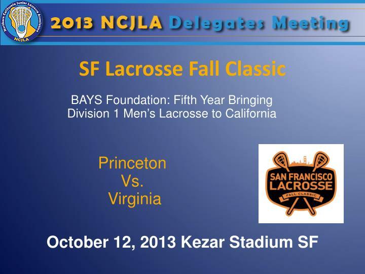 SF Lacrosse Fall Classic