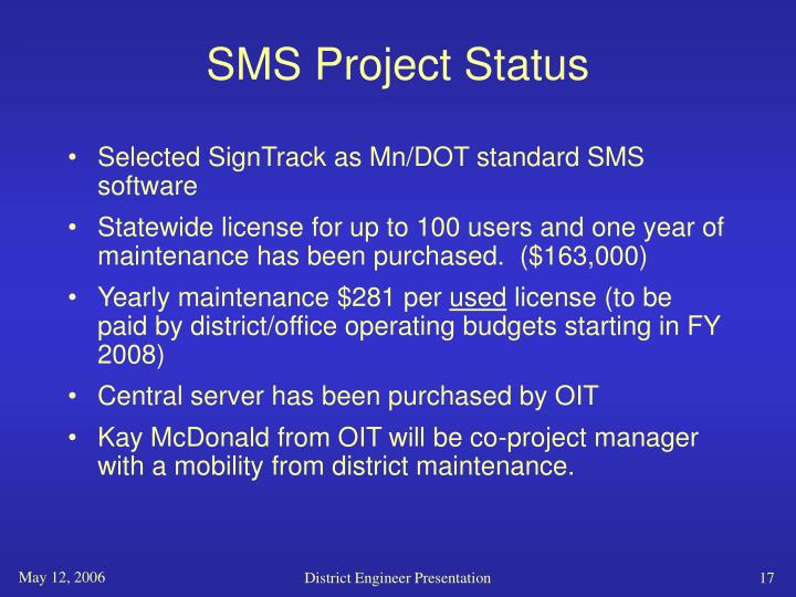 SMS Project Status