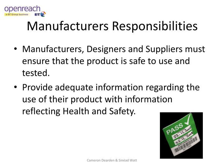 Manufacturers Responsibilities