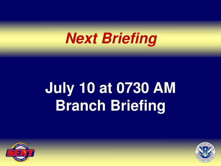 Next Briefing