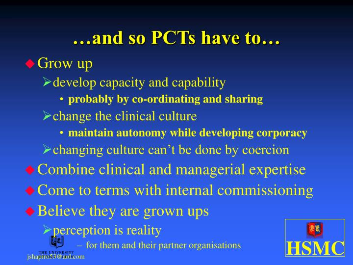 …and so PCTs have to…