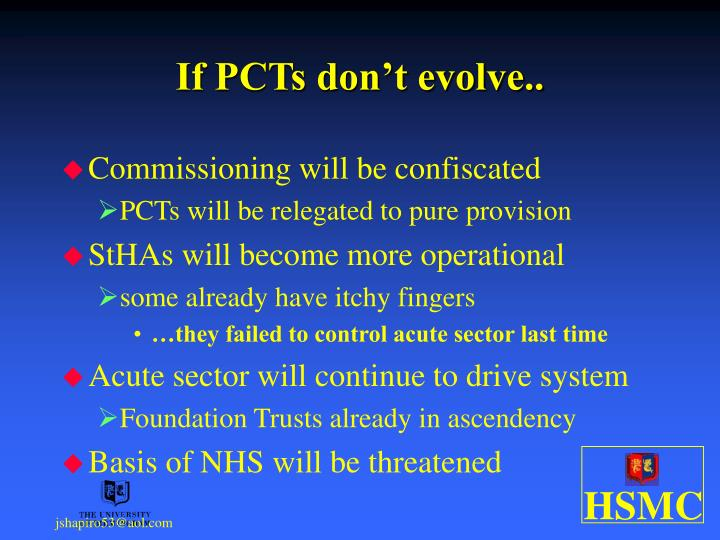 If PCTs don't evolve..