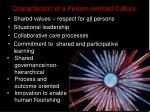 characteristic of a person centred culture