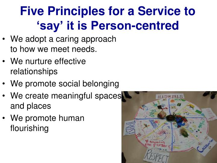 Five Principles for a Service to 'say' it is Person-centred