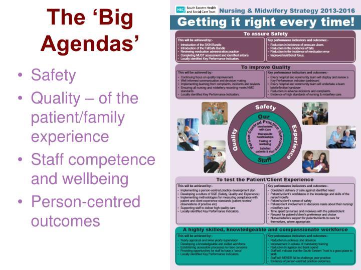 The 'Big Agendas'