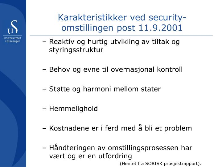 Karakteristikker ved security omstillingen post 11 9 2001
