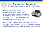 fax contacting the media