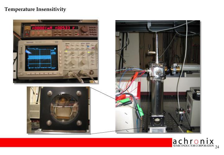 Temperature Insensitivity