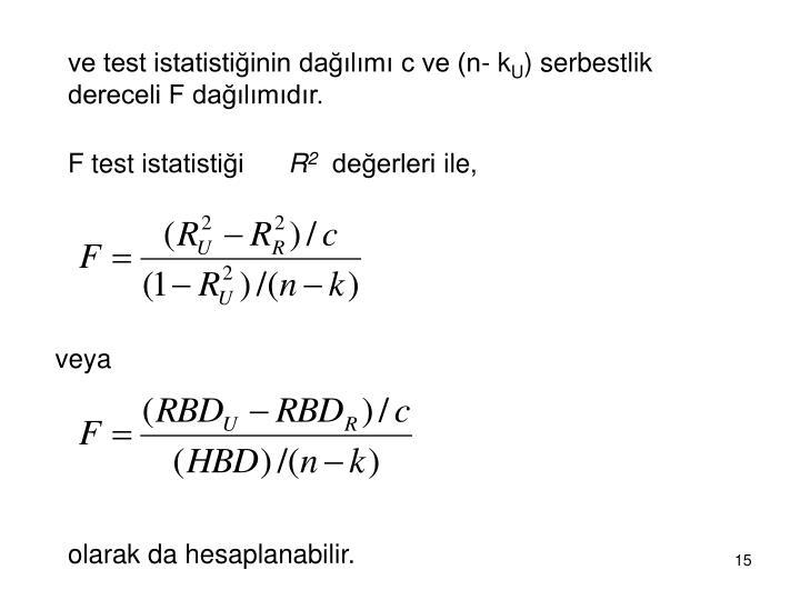 ve test istatistiğinin dağılımı c ve (n- k