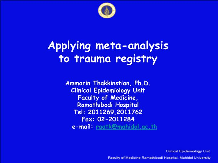 Applying meta analysis to trauma registry