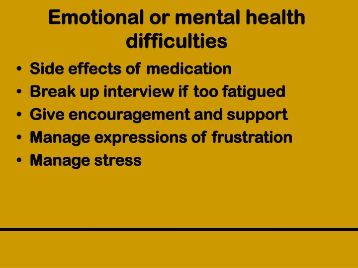 Emotional or mental health difficulties