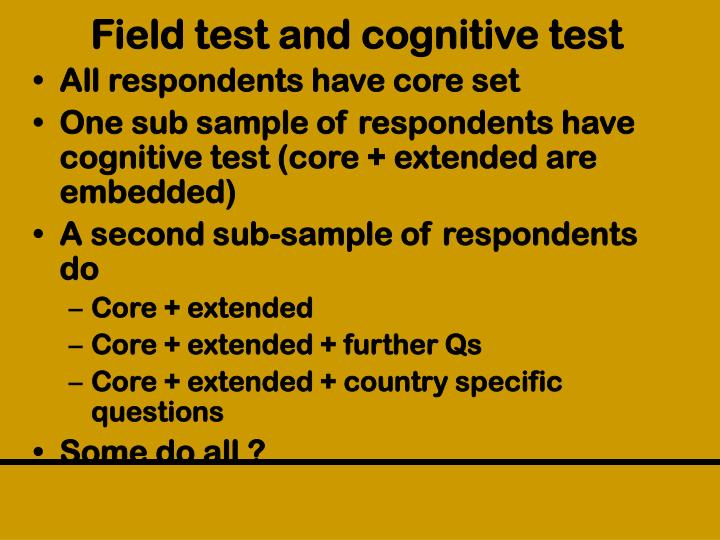 Field test and cognitive test