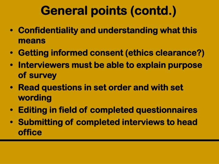 General points (contd.)
