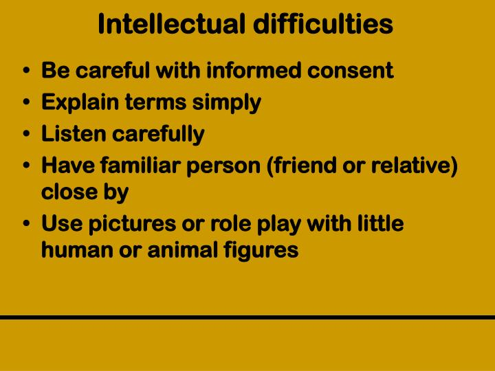 Intellectual difficulties