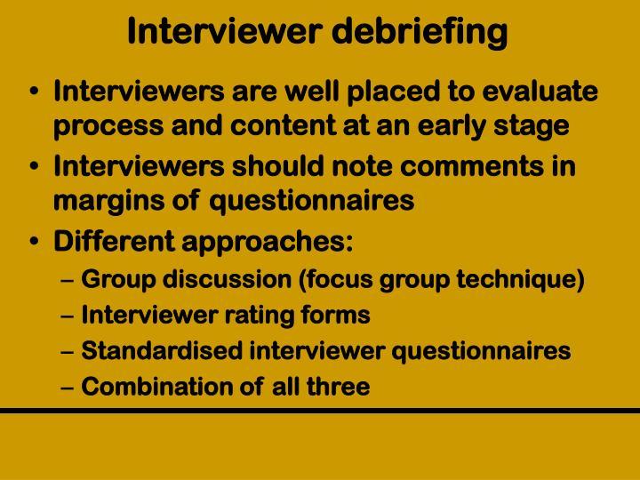 Interviewer debriefing