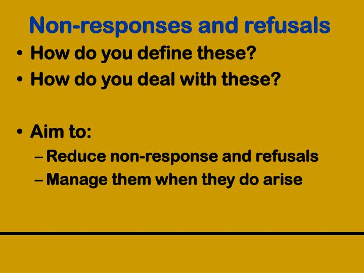 Non-responses and refusals