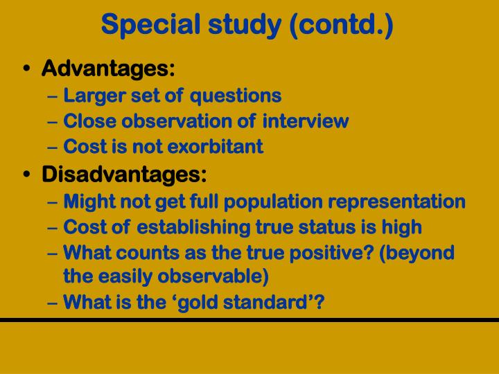 Special study (contd.)