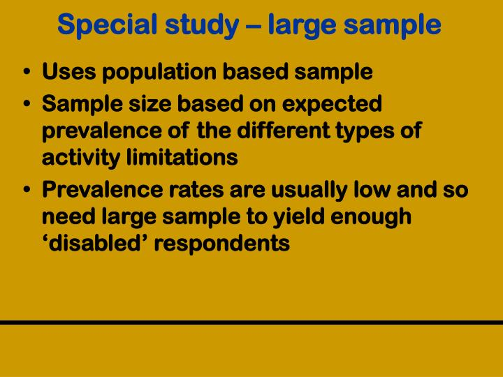 Special study – large sample