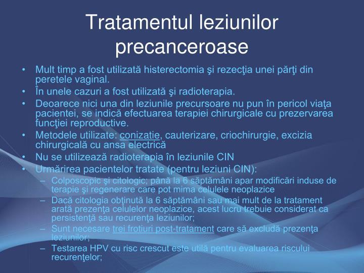Tratamentul leziunilor precanceroase