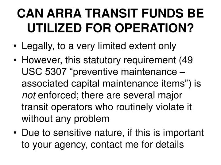 CAN ARRA TRANSIT FUNDS BE UTILIZED FOR OPERATION?