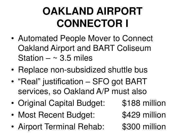 OAKLAND AIRPORT CONNECTOR I