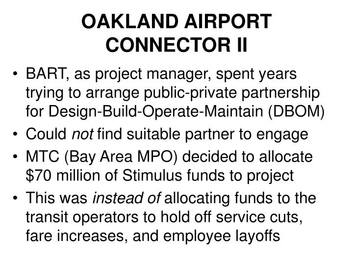 OAKLAND AIRPORT CONNECTOR II