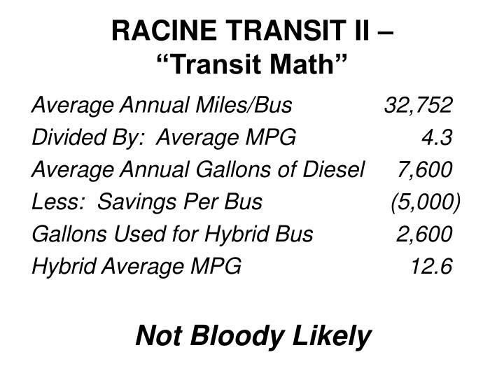 RACINE TRANSIT II –