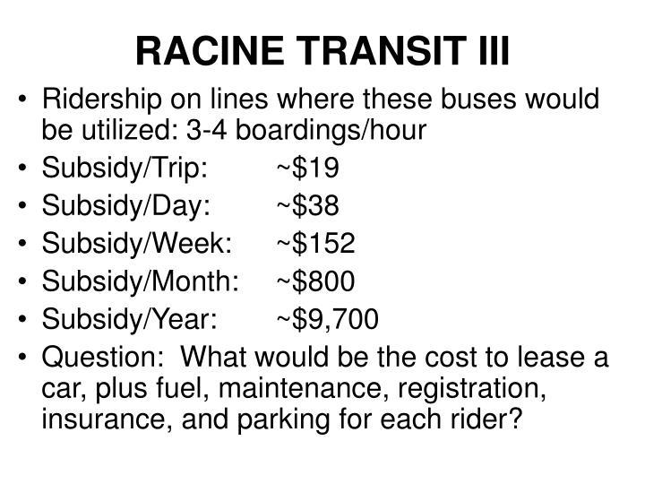 RACINE TRANSIT III
