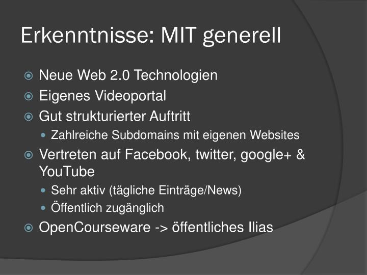Erkenntnisse: MIT generell
