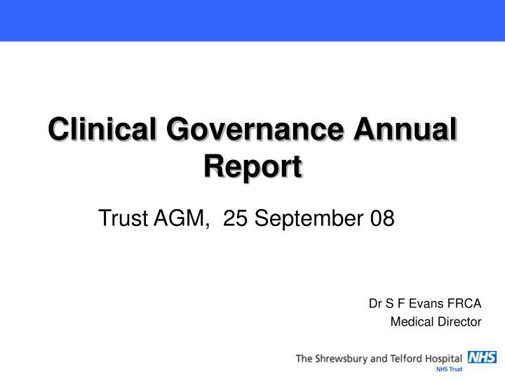 Clinical governance annual report