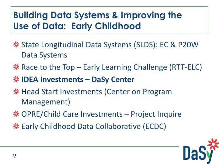 Building Data Systems & Improving the    Use of Data:  Early Childhood