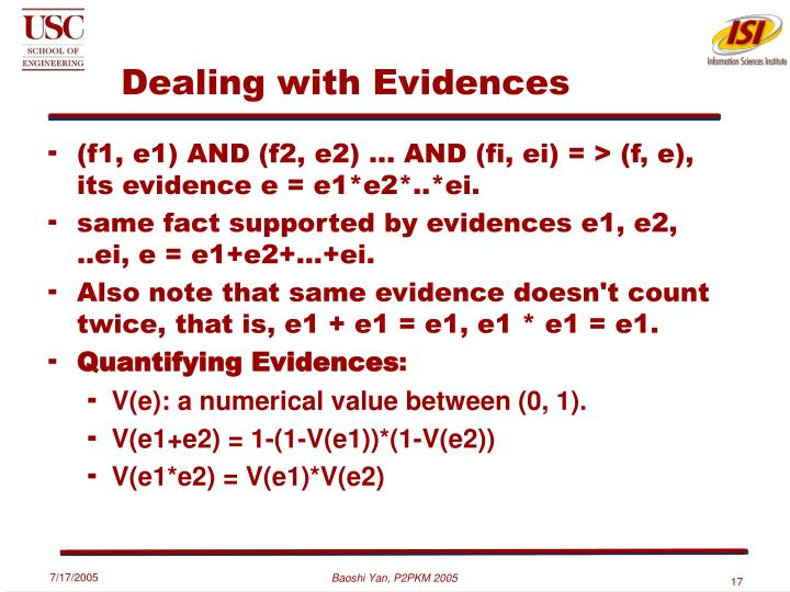 Dealing with Evidences