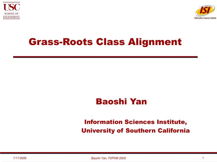 Grass roots class alignment