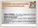 gagner les elections professionnelles 5 5
