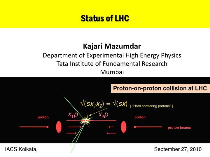 Status of LHC