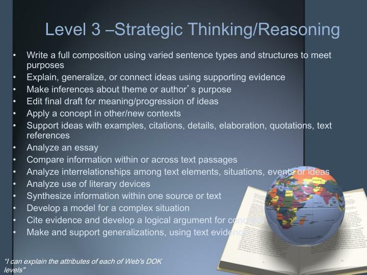 Level 3 –Strategic Thinking/Reasoning