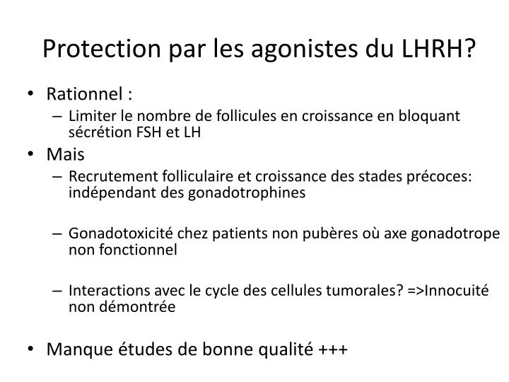 Protection par les agonistes du LHRH?