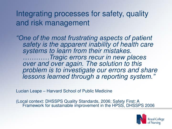 Integrating processes for safety, quality and risk management