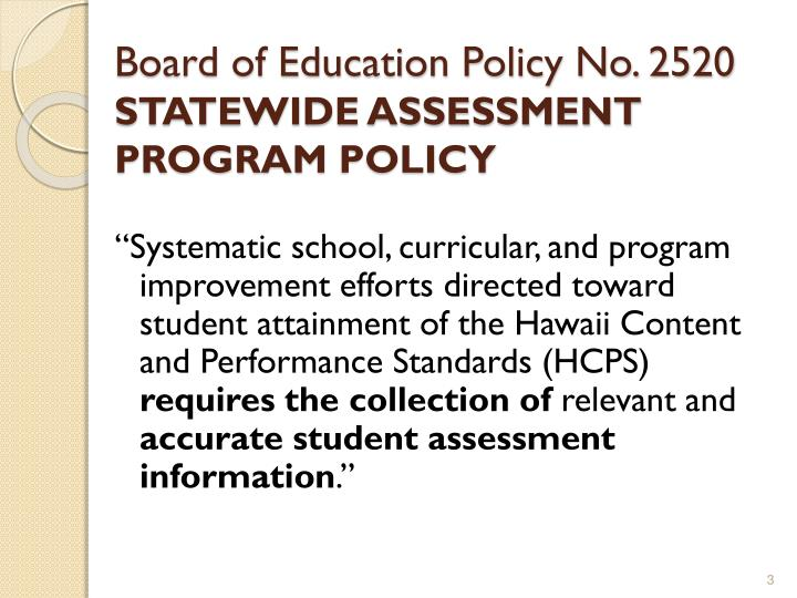 Board of education policy no 2520 statewide assessment program policy