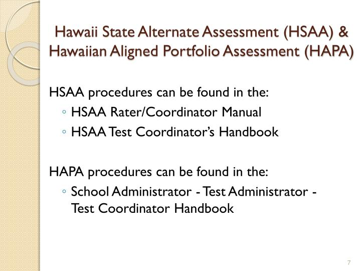Hawaii State Alternate Assessment (HSAA) &