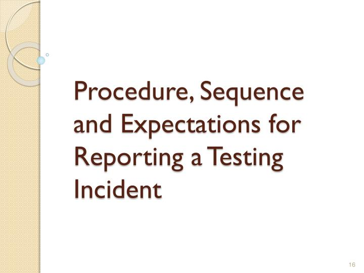 Procedure, Sequence and Expectations for