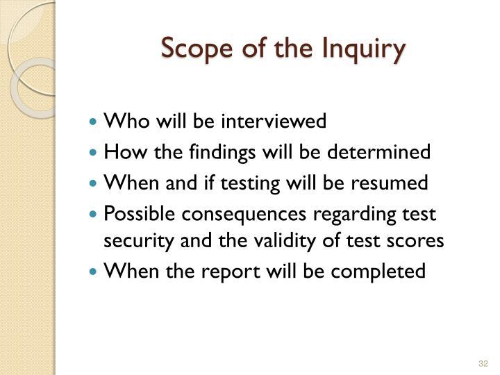 Scope of the Inquiry