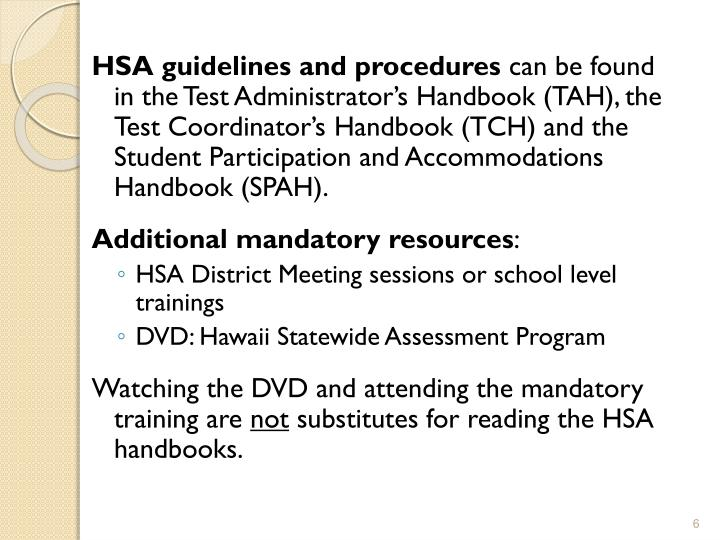 HSA guidelines and procedures