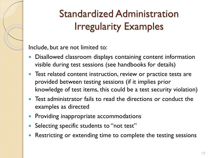 Standardized Administration Irregularity Examples