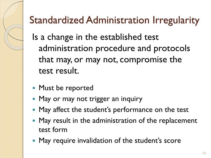Standardized Administration Irregularity