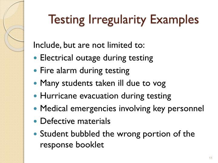 Testing Irregularity Examples
